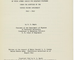 307. smyth, henry dewolf. a general account of the development of methods of using atomic energy for military purposes...