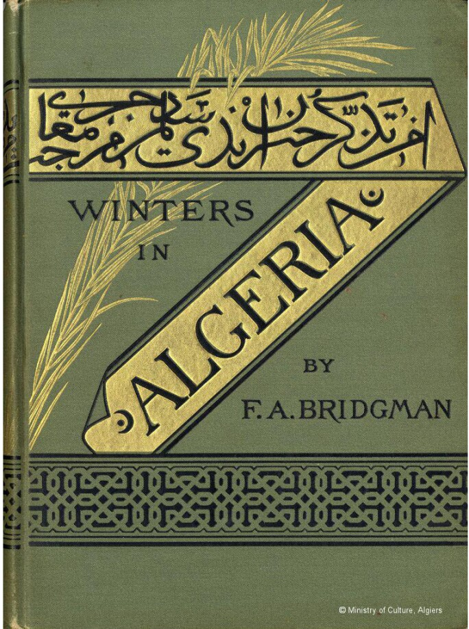 Cover of Winters in Algeria by Frederic Arthur Bridgman. © Ministry of Culture, Algiers