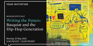 Writing the future: BASQUIAT and the hip hop generation at the MFA Boston