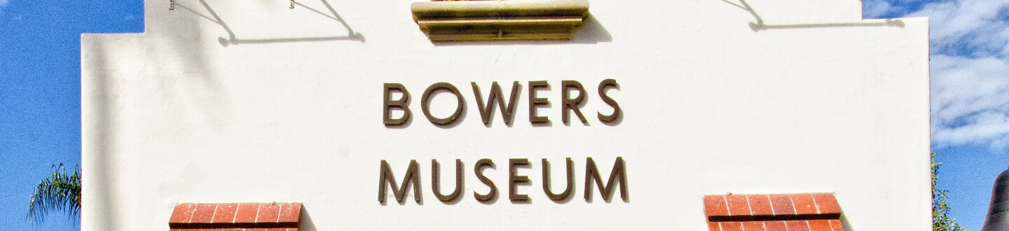 Entrance to the Bowers Museum