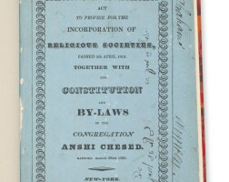 12. an act to provide for the incorporation of religious societies … constitution and by-laws of the congregation anshi chesed, new york: s.h. jackson, 1837